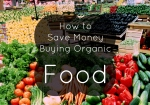 how-to-save-money-buying-organic-food